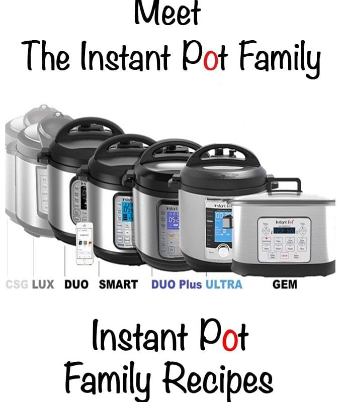 The Instant Pot Family